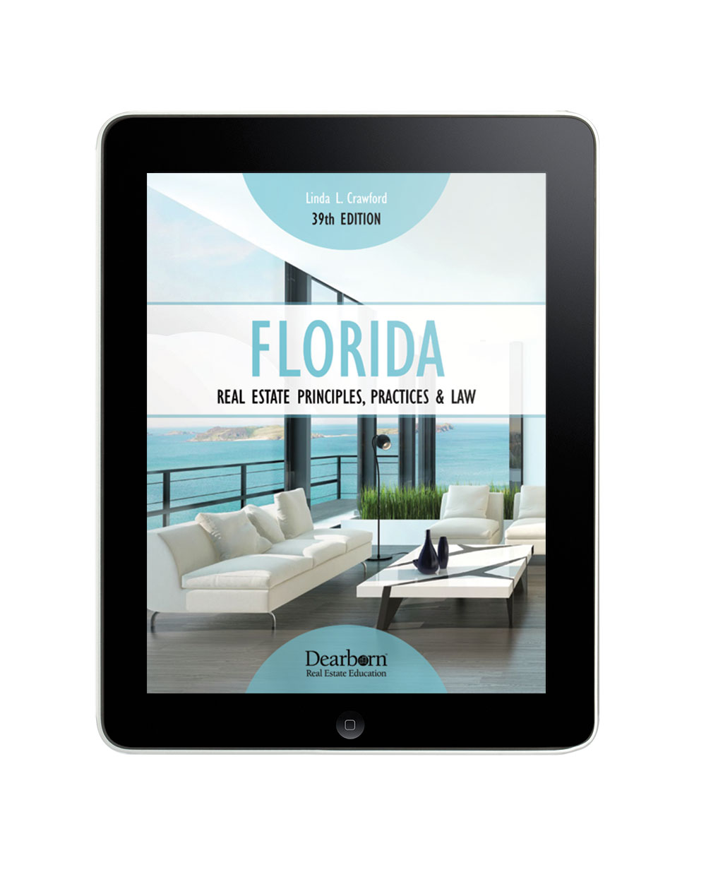 Florida Real Estate Principles, Practices & Law 39th Edition (eBook) – Dearborn  Real Estate Education