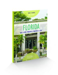 Florida Real Estate Principles, Practices & Law 40th Edition